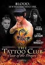 The Tattoo Club Curse of the Dragon