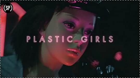 Watch free movie for iphone Plastic Girls by Nils Clauss  [mkv] [Mpeg] [HDRip]