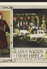 Gladys Walton in High Heels (1921)