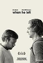 When He Left