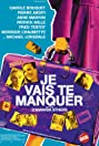 Je vais te manquer (2009) Poster