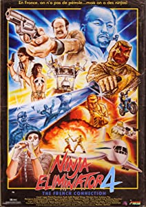 Ninja Eliminator 4: The French Connection movie download
