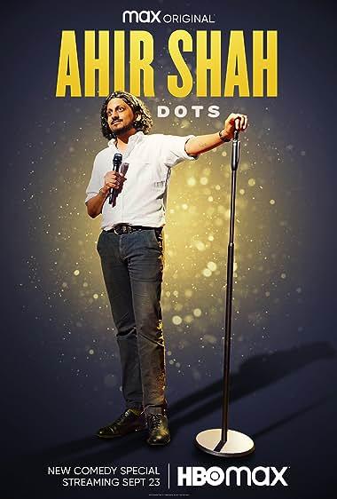 Watch Ahir Shah: Dots (2021)