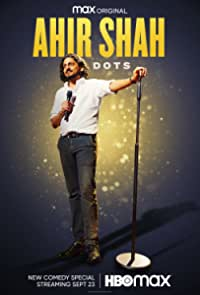 Ahir Shah: Dots (2021)