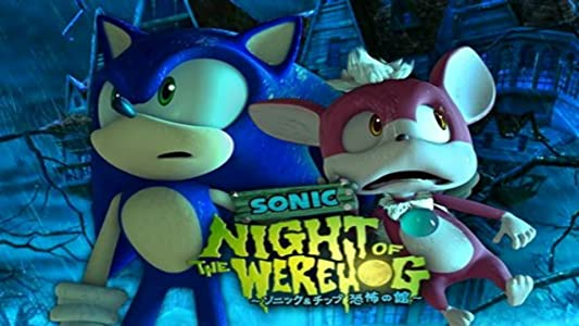 Yahoo free movie downloads Sonic: Night of the Werehog [720