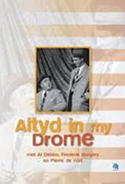 Altyd in My Drome Poster