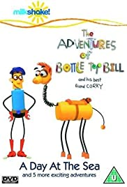 The Adventures of Bottle Top Bill and His Best Friend Corky Poster
