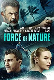 Mel Gibson, Kate Bosworth, Emile Hirsch, and David Zayas in Force of Nature (2020)
