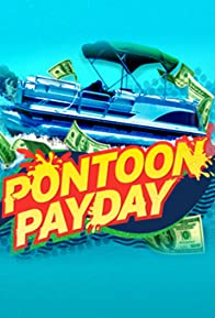 Primary photo for Pontoon Payday