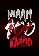 Inaam 100 Karod
