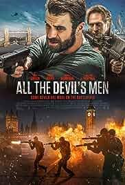 Watch Movie All the Devil's Men (2018)
