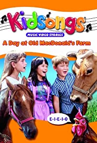Primary photo for Kidsongs: A Day at Old MacDonald's Farm