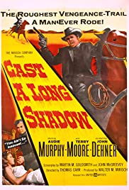 Cast a Long Shadow (1959) Poster - Movie Forum, Cast, Reviews