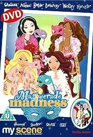 My Scene: Masquerade Madness Poster