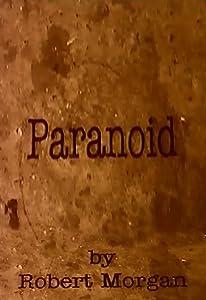 HD movie clip downloads Paranoid by Robert Morgan [hd1080p]