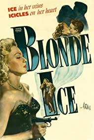 Leslie Brooks and Robert Paige in Blonde Ice (1948)