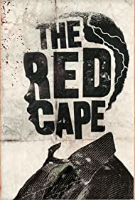 The Red Cape (2016)
