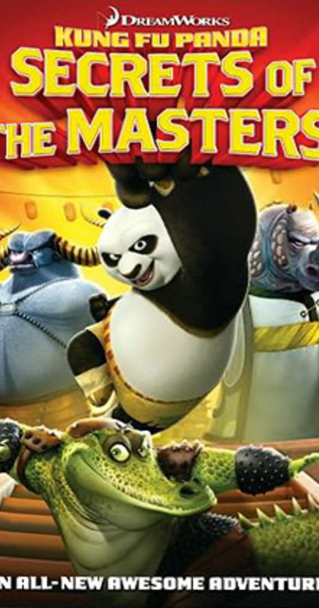 Kung Fu Panda: Secrets of the Masters (Video 2011) - IMDb