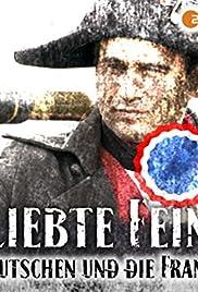 Geliebte Feinde - Die Deutschen und die Franzosen Poster
