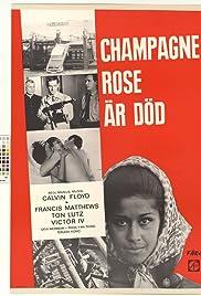 Champagne Rose är död Poster