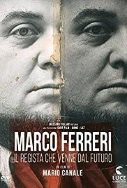 Marco Ferreri: Il regista che venne dal futuro Poster