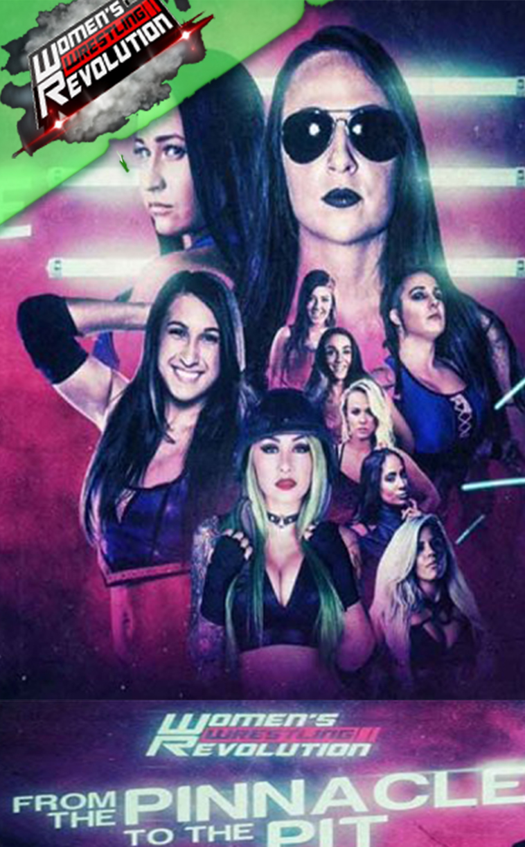 Women's Wrestling Revolution: from the Pinnacle to the Pit 2018