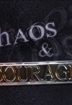 Chaos & Courage