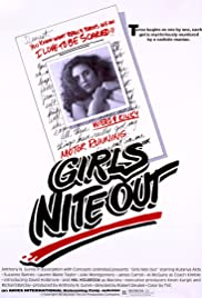 Girls Nite Out (1982) Poster - Movie Forum, Cast, Reviews