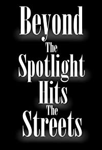 Primary photo for Beyond the Spotlight: Hits the Streets