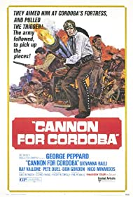 Cannon for Cordoba Poster - Movie Forum, Cast, Reviews