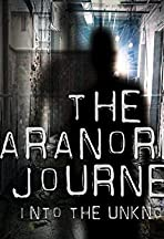 Paranormal Journey: Into the Unknown