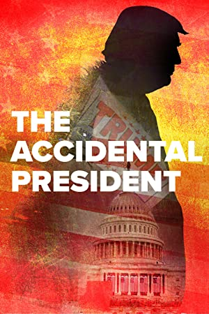 Where to stream The Accidental President