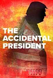 The Accidental President - IMDb