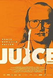 Juice (2018) filme kostenlos