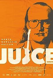 Juice(2018) Poster - Movie Forum, Cast, Reviews