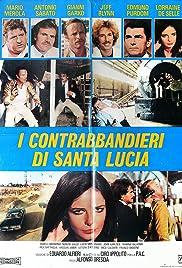 I contrabbandieri di Santa Lucia Poster