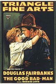 Douglas Fairbanks and Bessie Love in The Good Bad-Man (1916)