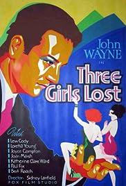 Three Girls Lost(1931) Poster - Movie Forum, Cast, Reviews