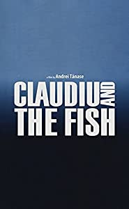 Movie brrip download Claudiu \u0026 the Fish Romania [QuadHD]