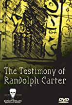 The Testimony of Randolph Carter