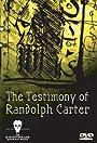 The Testimony of Randolph Carter
