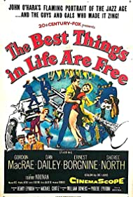 Ernest Borgnine, Dan Dailey, Gordon MacRae, and Sheree North in The Best Things in Life Are Free (1956)
