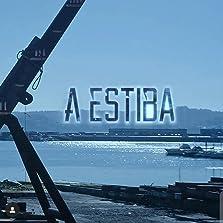 A Estiba (2019– )