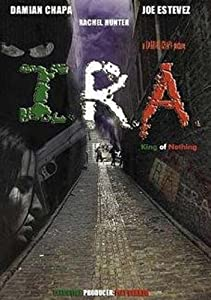 Watch online live movies I.R.A.: King of Nothing [1080p]