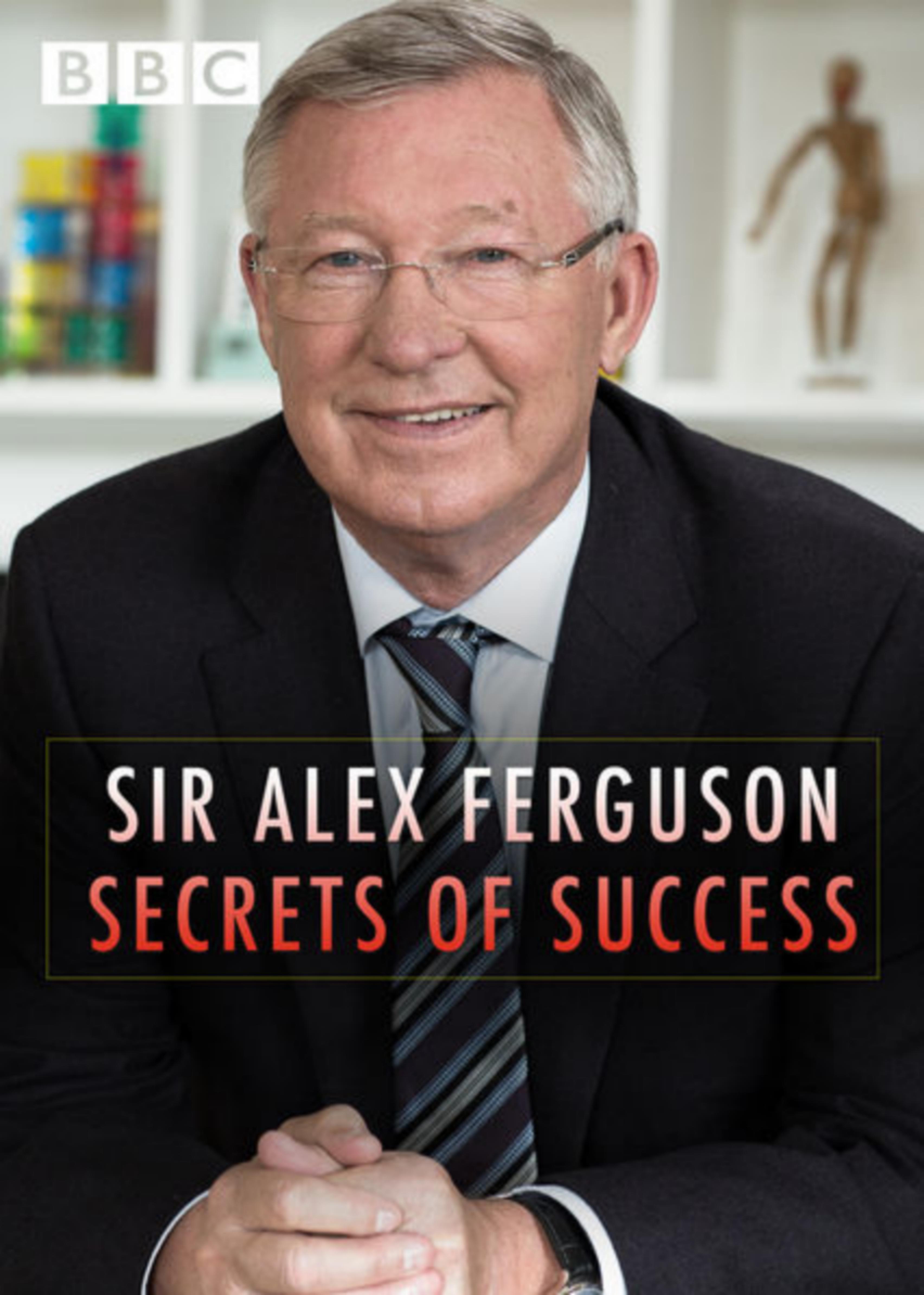 9ac4bdc5f8729 Sir Alex Ferguson: Secrets of Success (TV Movie 2015) - IMDb