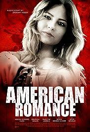 American Romance(2016) Poster - Movie Forum, Cast, Reviews