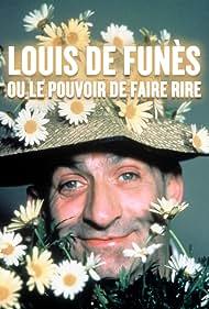 Louis de Funès ou Le pouvoir de faire rire (2003)