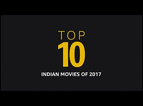 Top 10 Indian Movies of 2017