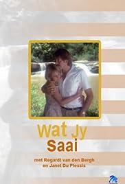 Wat Jy Saai Poster