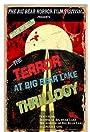 The Terror at Big Bear Lake: Thrillogy